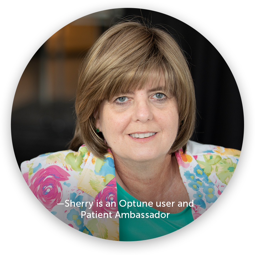 Sherry is an Optune user and Patient Ambassador