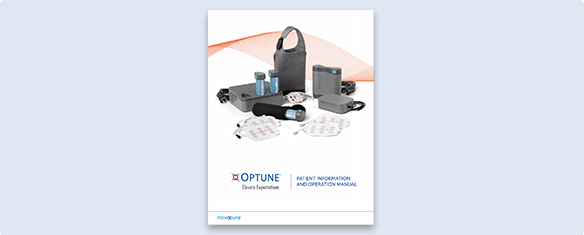 Patient information and operational manual for using Optune® for glioblastoma (GBM) treatment